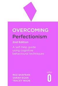 Overcoming Perfectionism 2nd Edition