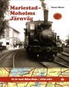 Mariestad-Moholms Järnväg : 87 år med Mosa-Maja - 1874 -1961