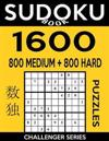 Sudoku Book 1,600 Puzzles, 800 Medium and 800 Hard: Bargain Size Sudoku Puzzle Book with Two Levels of Difficulty to Improve Your Game