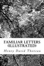 Familiar Letters (Illustrated)