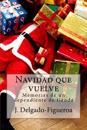 Navidad Que Vuelve: Memorias de Un Dependiente de Tienda