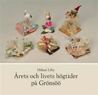Årets och livets högtider på Grönsöö