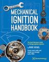 Mechanical Ignition Handbook: The Hack Mechanic Guide to Vintage Ignition Systems
