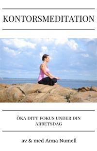 Kontorsmeditation-Guidad meditation för dig som vill öka ditt fokus under din arbetsdag