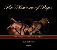 The Pleasure of Rope