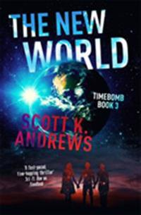 The New World: The Timebomb Trilogy 3