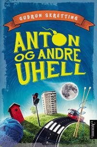 Anton og andre uhell - Gudrun Skretting | Inprintwriters.org