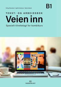Veien inn - Erling Kleiveland, Ingfrid Andersen, Bente Aabrek | Ridgeroadrun.org