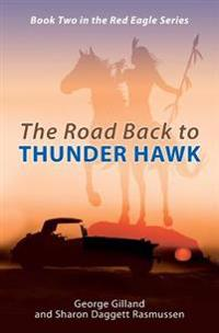 The Road Back to Thunder Hawk