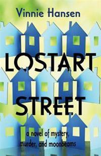 Lostart Street: A Novel of Mystery, Murder, and Moonbeams