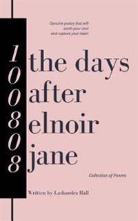The Days After Elnoir Jane