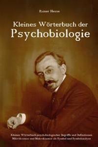 Kleines Wörterbuch Der Psychobiologie