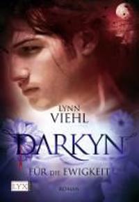 Viehl, L: Darkyn 6 Für die Ewigkeit