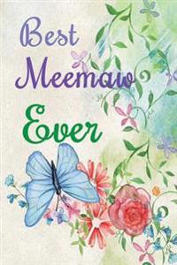 Best Meemaw Ever: 6x9 Dot Grid Journal Professionally Designed (Watercolor Painting), Work Book, Planner, Diary,100 Pages