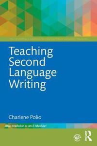 Teaching Second Language Writing