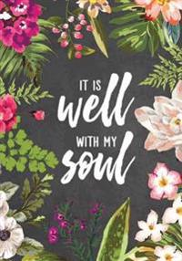 It Is Well with My Soul: Notebook Journal Diary, 110 Lined Pages, 7 X 10