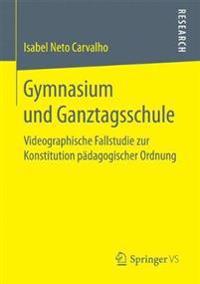 Gymnasium Und Ganztagsschule
