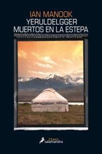 Yeruldelgger, Muertos En La Estepa