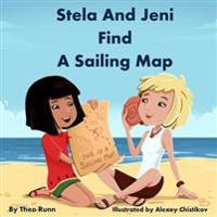 Stela and Jeni Find a Sailing Map