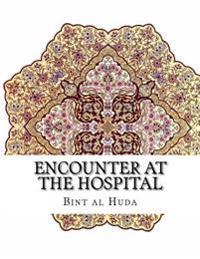 Encounter at the Hospital