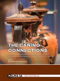 The Canino Connections: The History and Restoration of Ancient Greek Vases from the Excavations of Lucien Bonaparte, Prince of Canino (1775-18