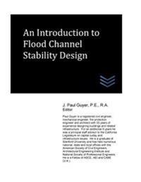 An Introduction to Flood Channel Stability Design
