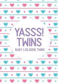 Baby Log Book Twins Yasss! Twins: Infant Daily Sheets for Daycare, Pearhead Baby's Daily Log Book, Track and Monitor Your Newborn Baby's Schedule for