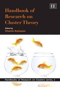 Handbook of Research on Cluster Theory