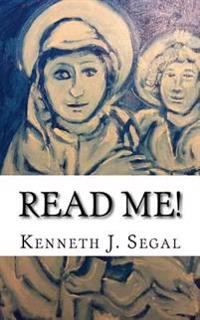 Read Me!: A Potpourri of Amusing and Thought-Provoking Poetry