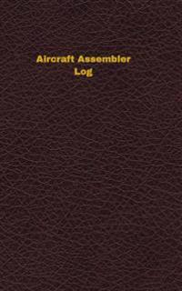Aircraft Assembler Log: Logbook, Journal - 102 Pages, 5 X 8 Inches