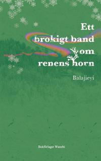 Ett brokigt band om renens horn