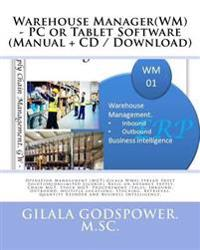 Warehouse Manager(wm) - PC or Tablet Software (Manual + CD / Download): Operation Management (Mgt): Gilala Wm01, Spread Sheet Solution(unlimited Licen