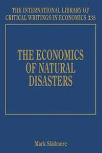 The Economics of Natural Disasters