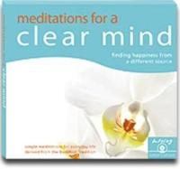 Meditations for a clear mind (audio) - finding happiness from a different s