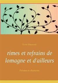Rimes Et Refrains de Lomagne Et D'Ailleurs