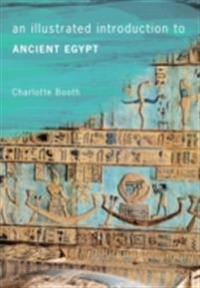 Illustrated Introduction to Ancient Egypt