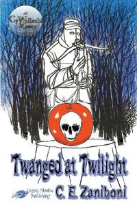 Twanged at Twilight