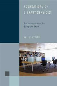 Foundations of Library Services