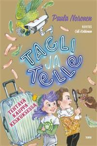 Tagli ja Telle. Tehtävä kauppakeskuksessa
