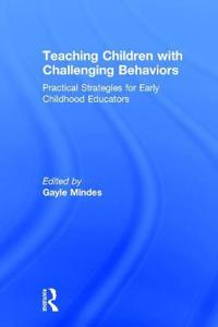 Teaching Children With Challenging Behaviors