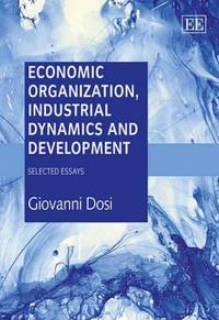 Economic Organization, Industrial Dynamics and Development