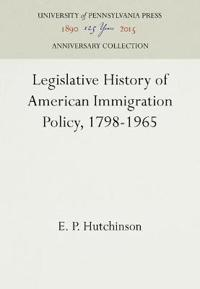 Legislative History of American Immigration Policy