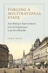 Forging a Multinational State