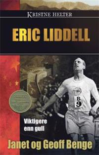 Eric Liddell - Janet Benge, Geoff Benge pdf epub