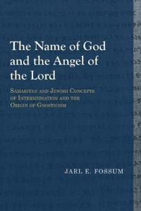 The Name of God and the Angel of the Lord