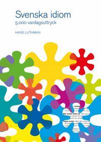 Svenska idiom : 5000 vardagsuttryck - Hans Luthman | Laserbodysculptingpittsburgh.com