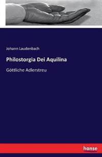 Philostorgia Dei Aquilina