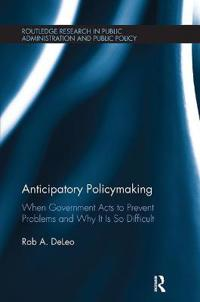 Anticipatory Policymaking