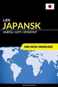 Lær Japansk - Hurtig / Lett / Effektivt: 2000 Viktige Vokabularer