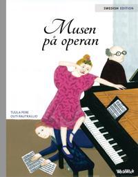 Oopperan hiiri ruotsiksi